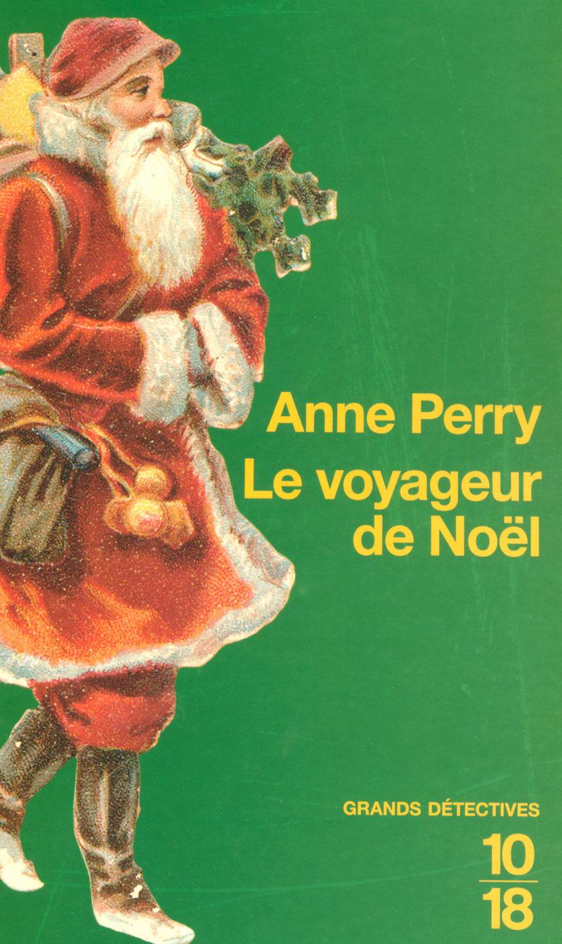 Le voyageur de Noël - Anne PERRY