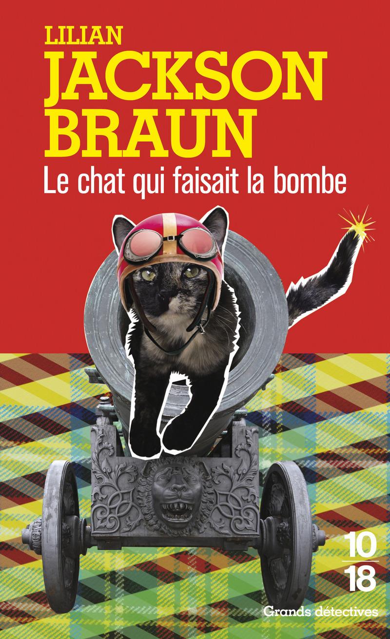 Le chat qui faisait la bombe - Lilian JACKSON BRAUN