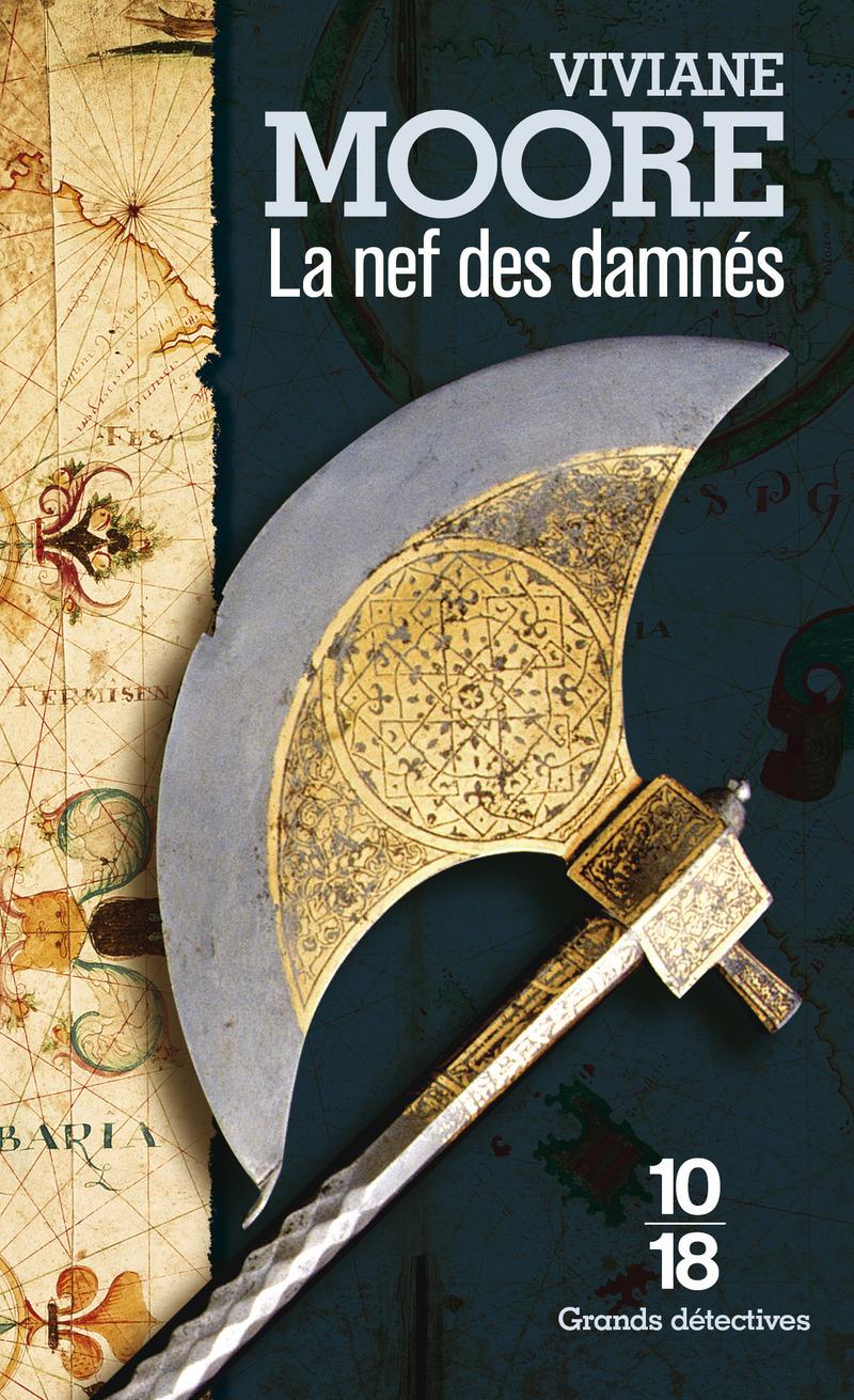 La nef des damnés - Viviane MOORE