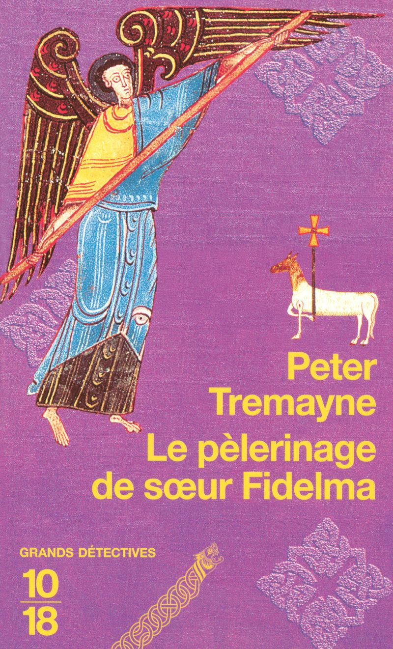 Le pèlerinage de soeur Fidelma - Peter TREMAYNE