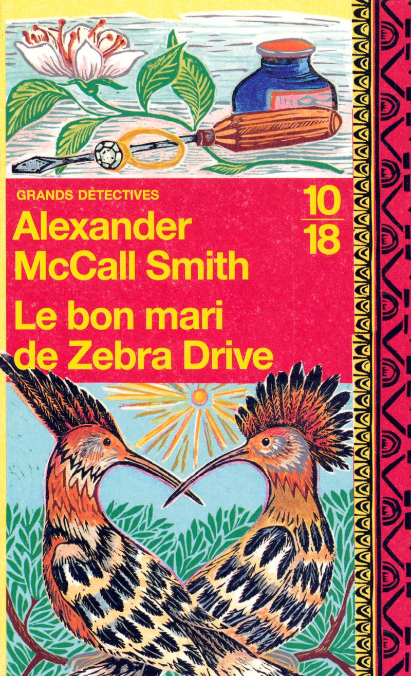 Le bon mari de Zebra Drive - Alexander McCALL SMITH