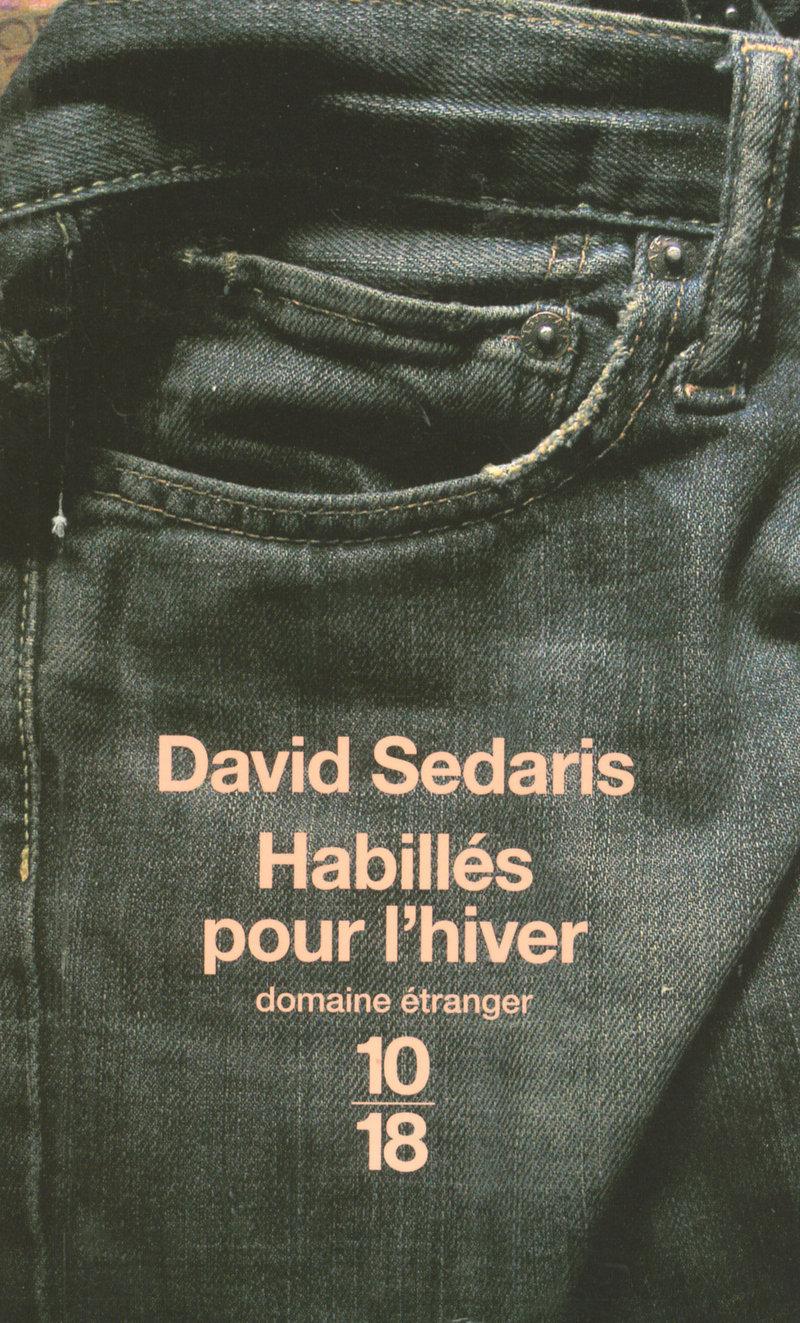 Habillés pour l'hiver - David SEDARIS