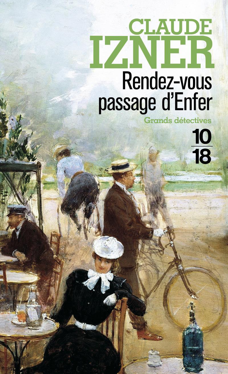 Rendez-vous Passage d'Enfer - Claude IZNER