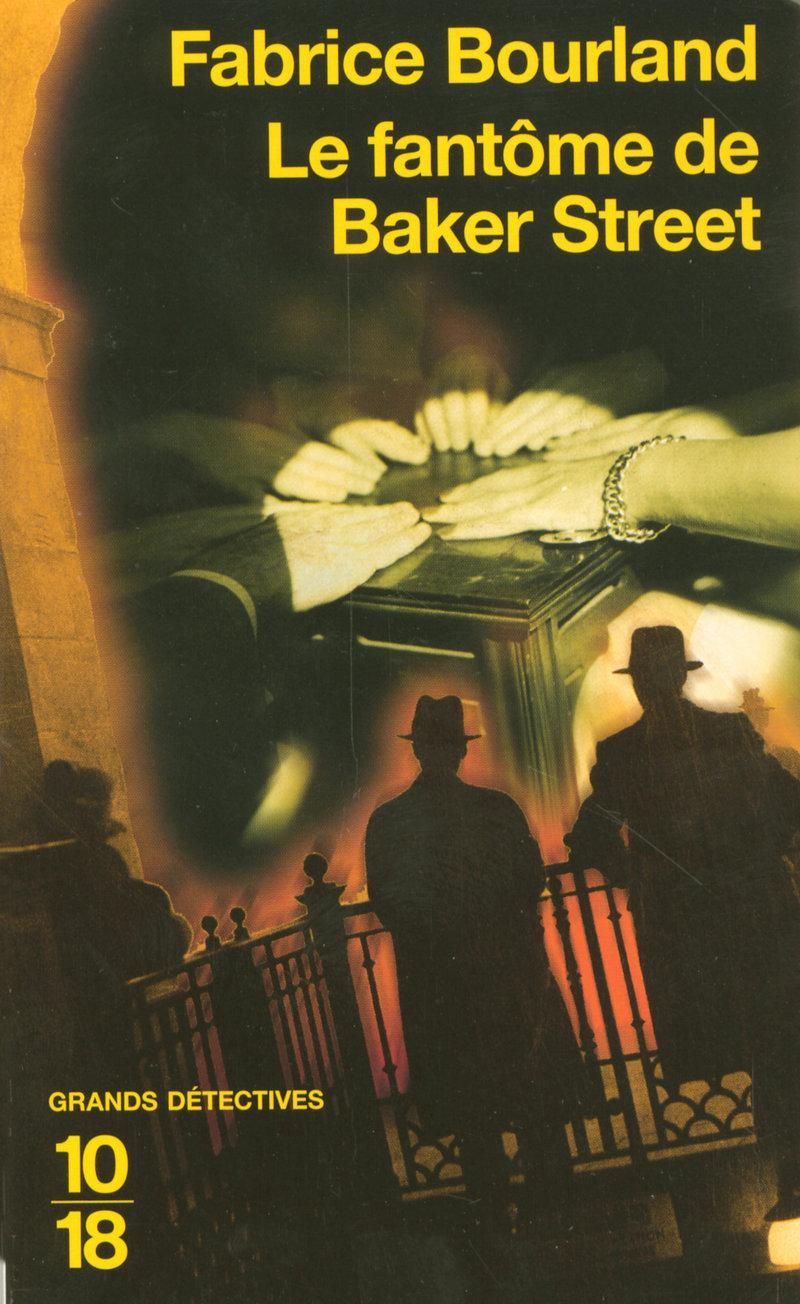 Le fantôme de Baker Street - Fabrice BOURLAND