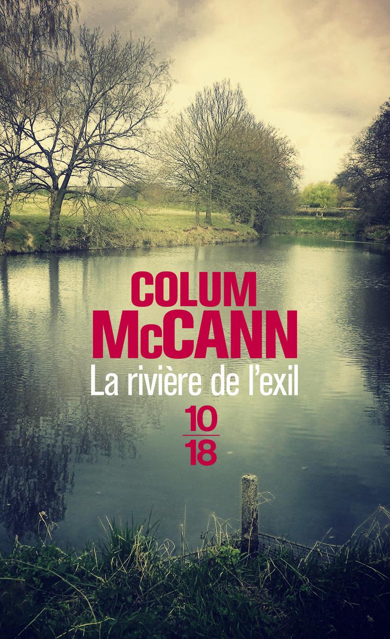 La rivière de l'exil - Colum MCCANN