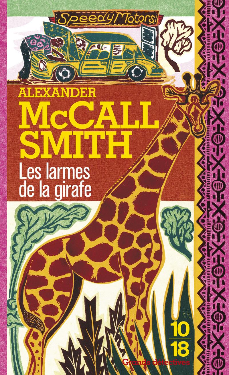 Les larmes de la girafe - Alexander McCALL SMITH