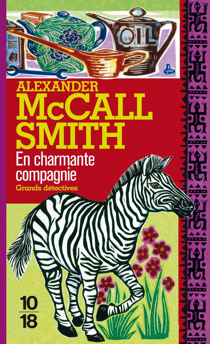 En charmante compagnie - Alexander McCALL SMITH