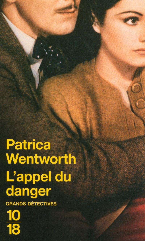 L'appel du danger - Patricia WENTWORTH