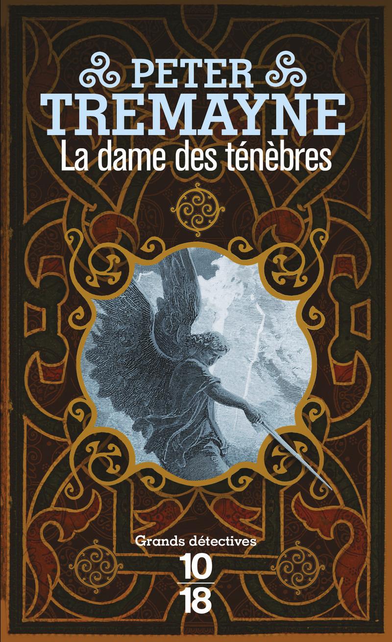 La dame des ténèbres - Peter TREMAYNE