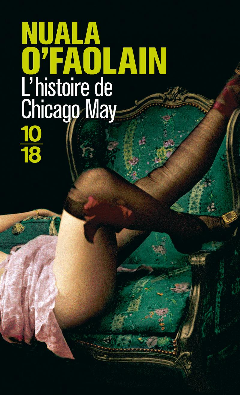L'histoire de Chicago May - Nuala O'FAOLAIN