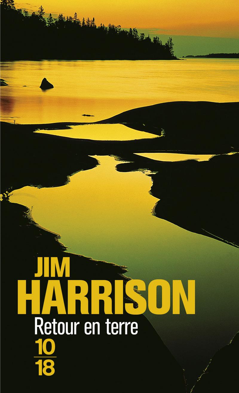 Retour en terre - Jim HARRISON