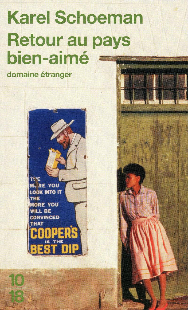 Littérature, afrique du sud, karel Schoeman, avis, chronique, blog, retour au pays bien-aimé
