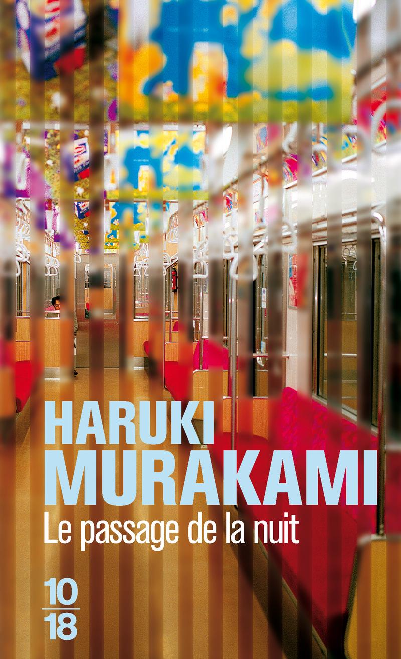Le passage de la nuit - Haruki MURAKAMI