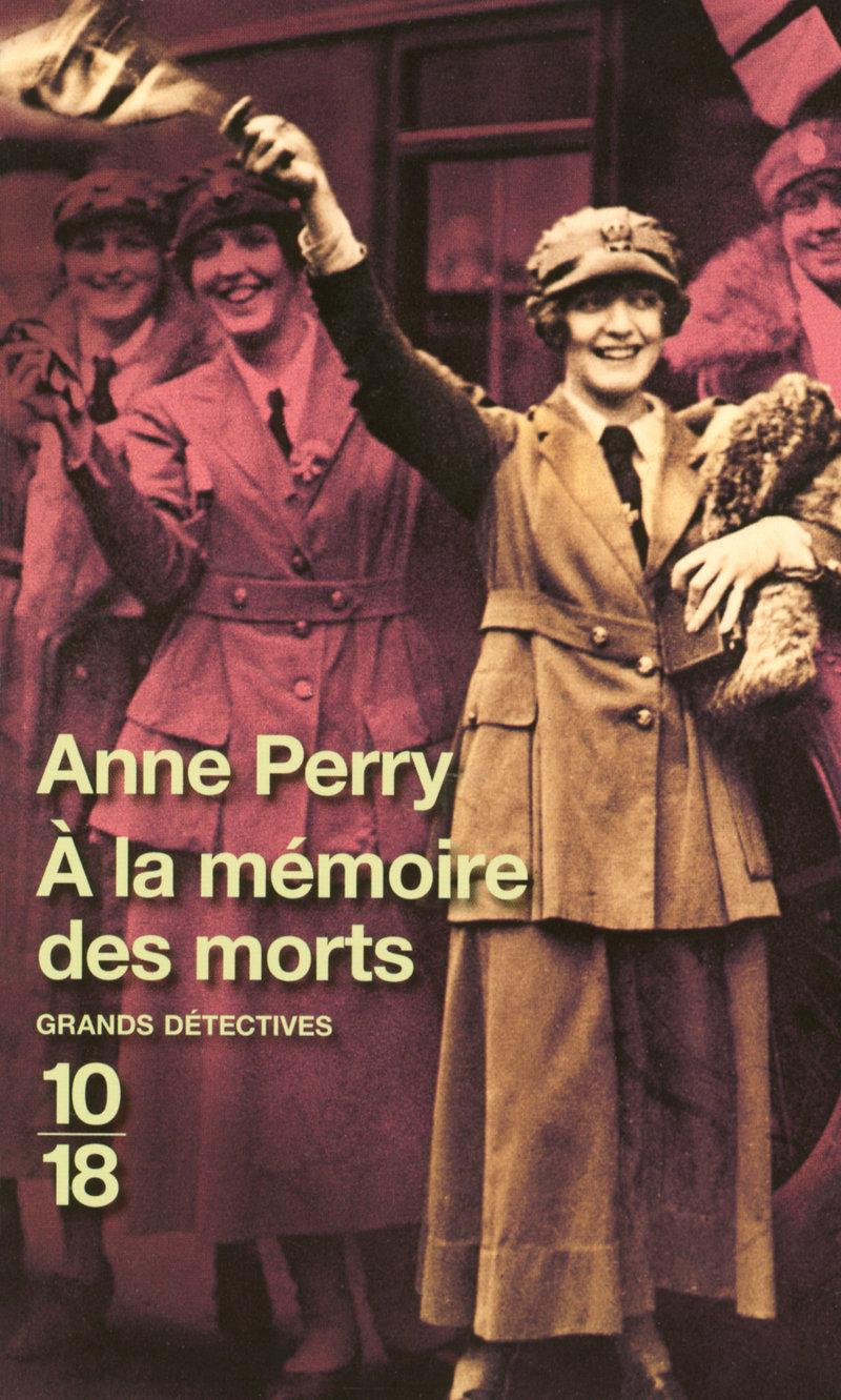 À la mémoire des morts - Anne PERRY