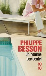 Un homme accidentel - Philippe BESSON