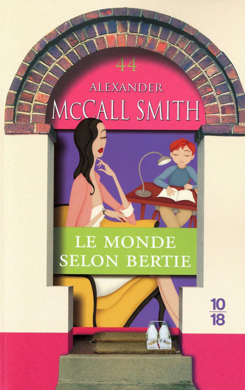 Le monde selon Bertie - Alexander McCALL SMITH