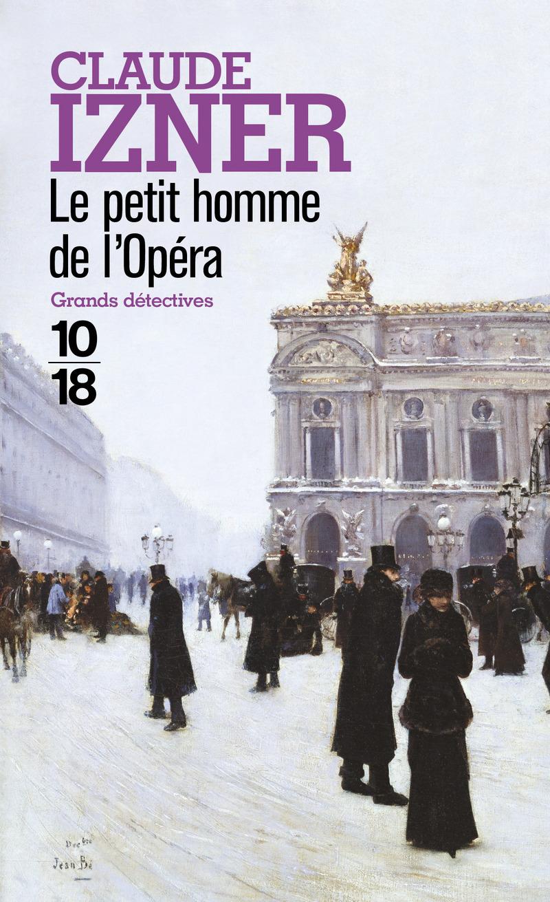 Le petit homme de l'Opéra - Claude IZNER