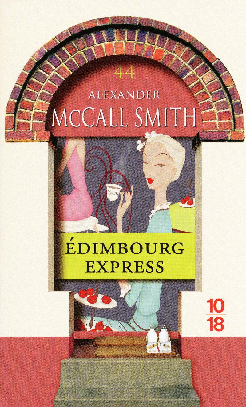 Édimbourg express - Alexander McCALL SMITH