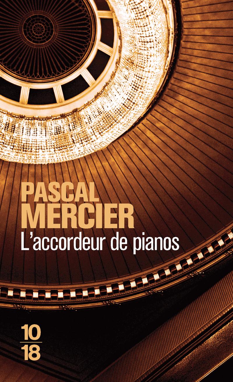 L'accordeur de pianos - Pascal MERCIER