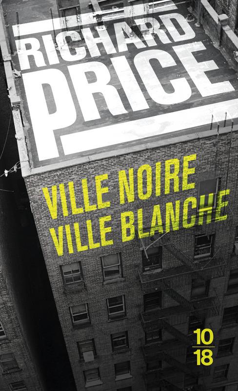 Ville noire ville blanche - Richard PRICE