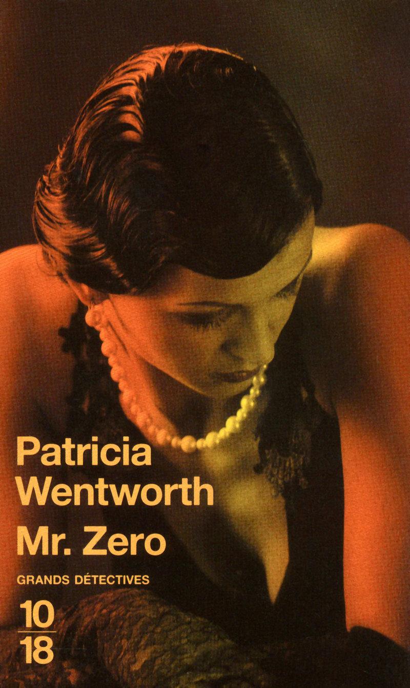 Mr. Zero - Patricia WENTWORTH