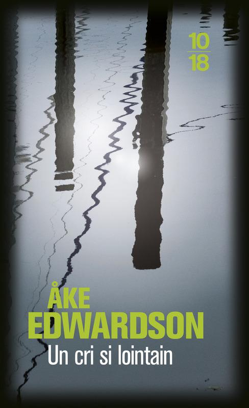 Un cri si lointain - Åke EDWARDSON