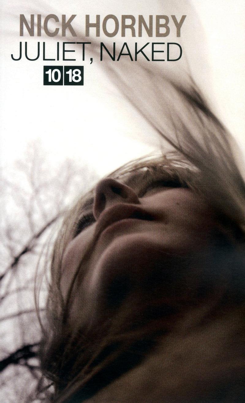 Juliet, Naked - Nick HORNBY