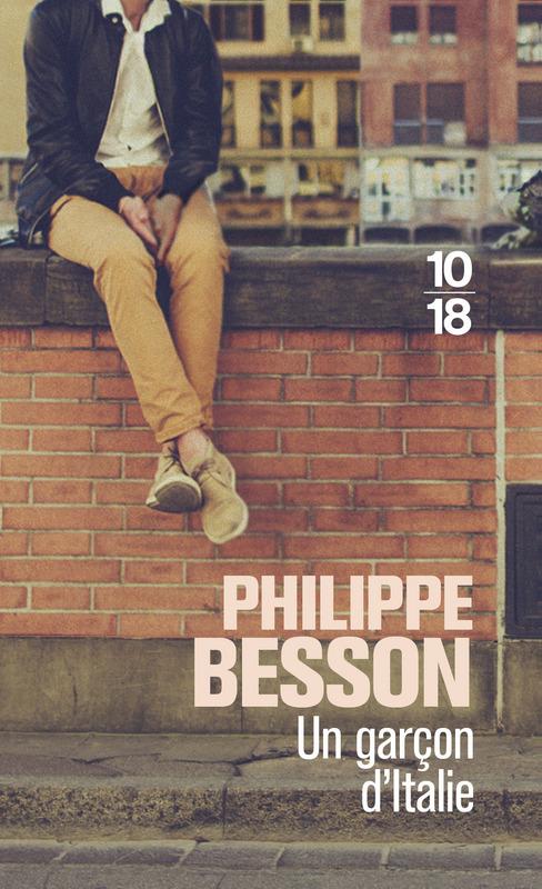 Un garçon d'Italie - Philippe BESSON