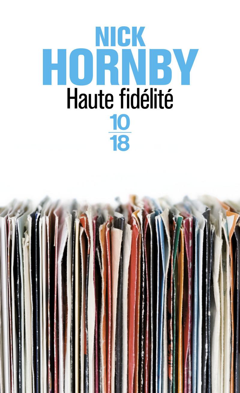 Haute fidélité - Nick HORNBY