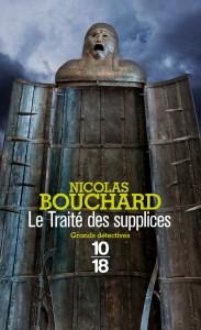Le traité des supplices - Nicolas BOUCHARD