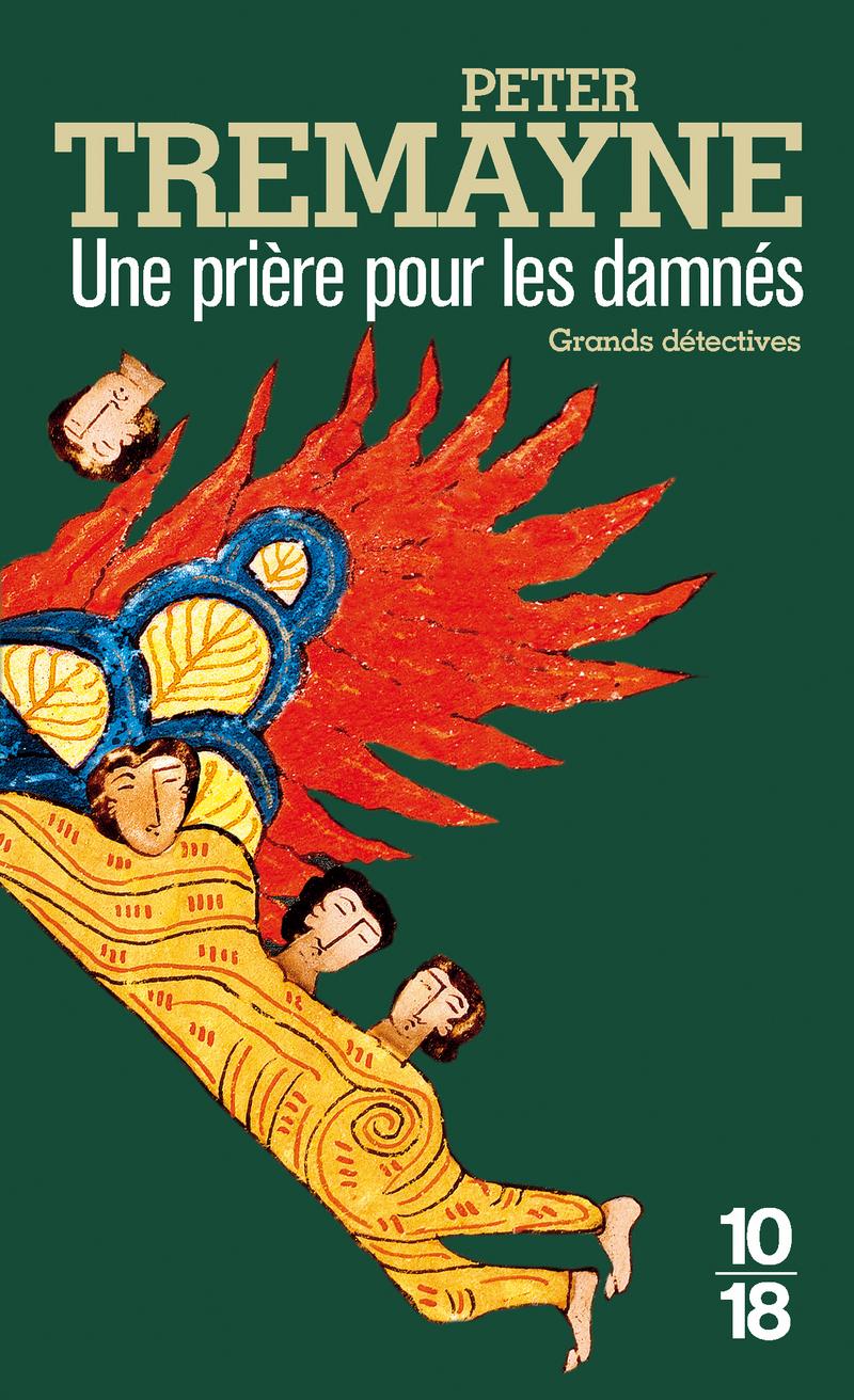 Une prière pour les damnés - Peter TREMAYNE