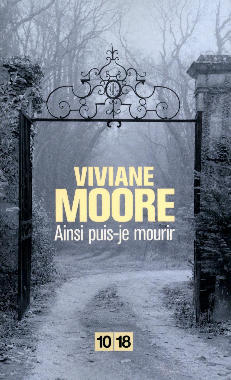 Ainsi puis-je mourir - Viviane MOORE