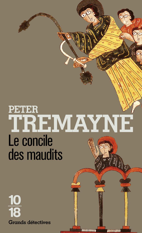Le concile des maudits - Peter TREMAYNE