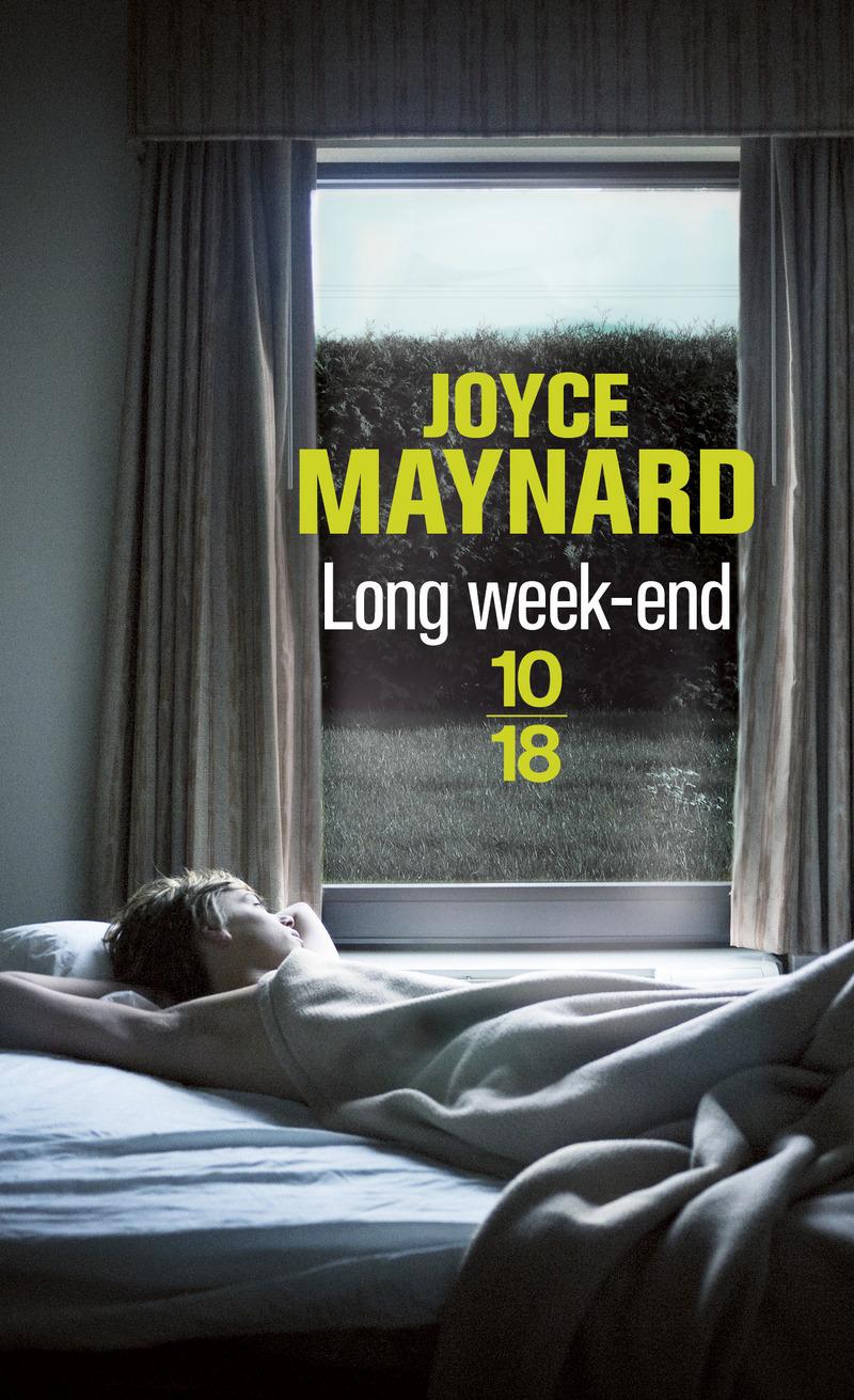 Long week-end - Joyce MAYNARD