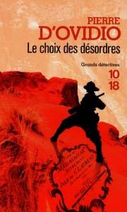 Le choix des désordres - Pierre D'OVIDIO