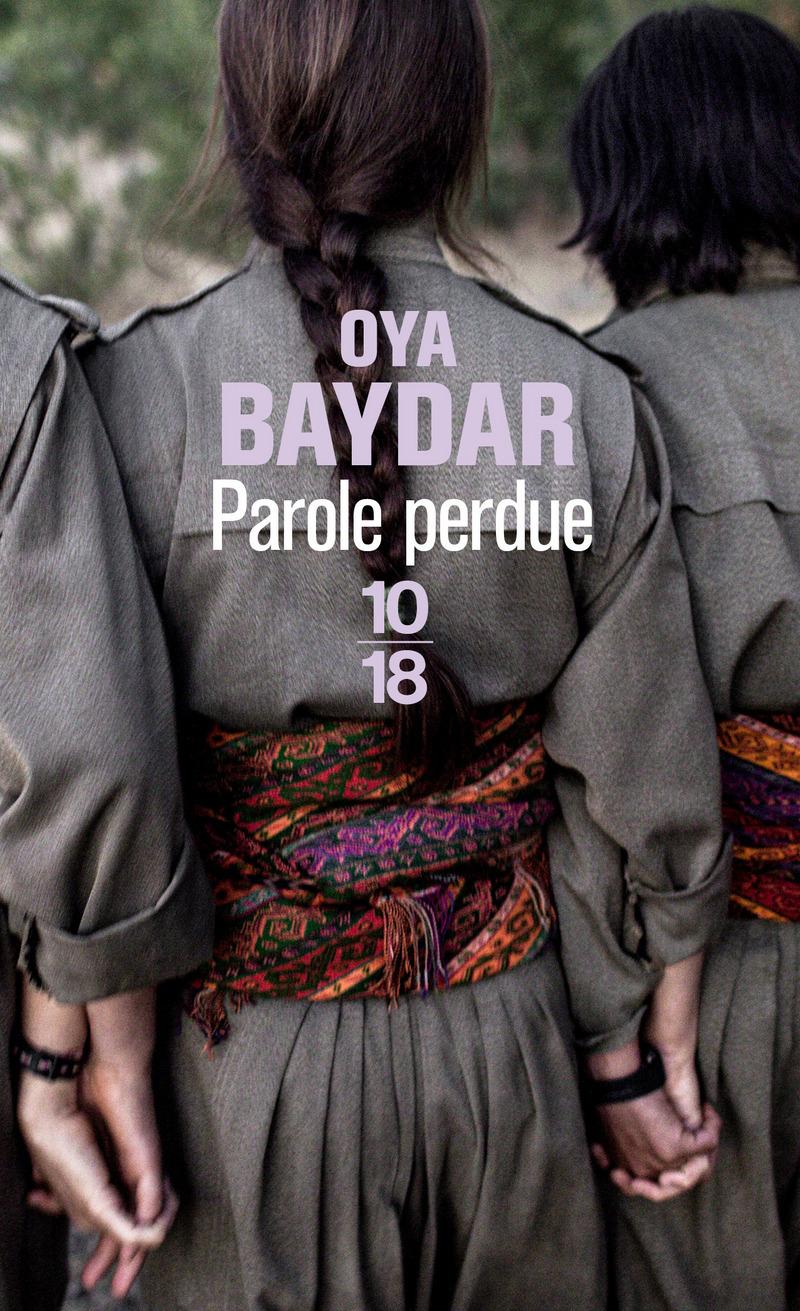 Parole perdue - Oya BAYDAR