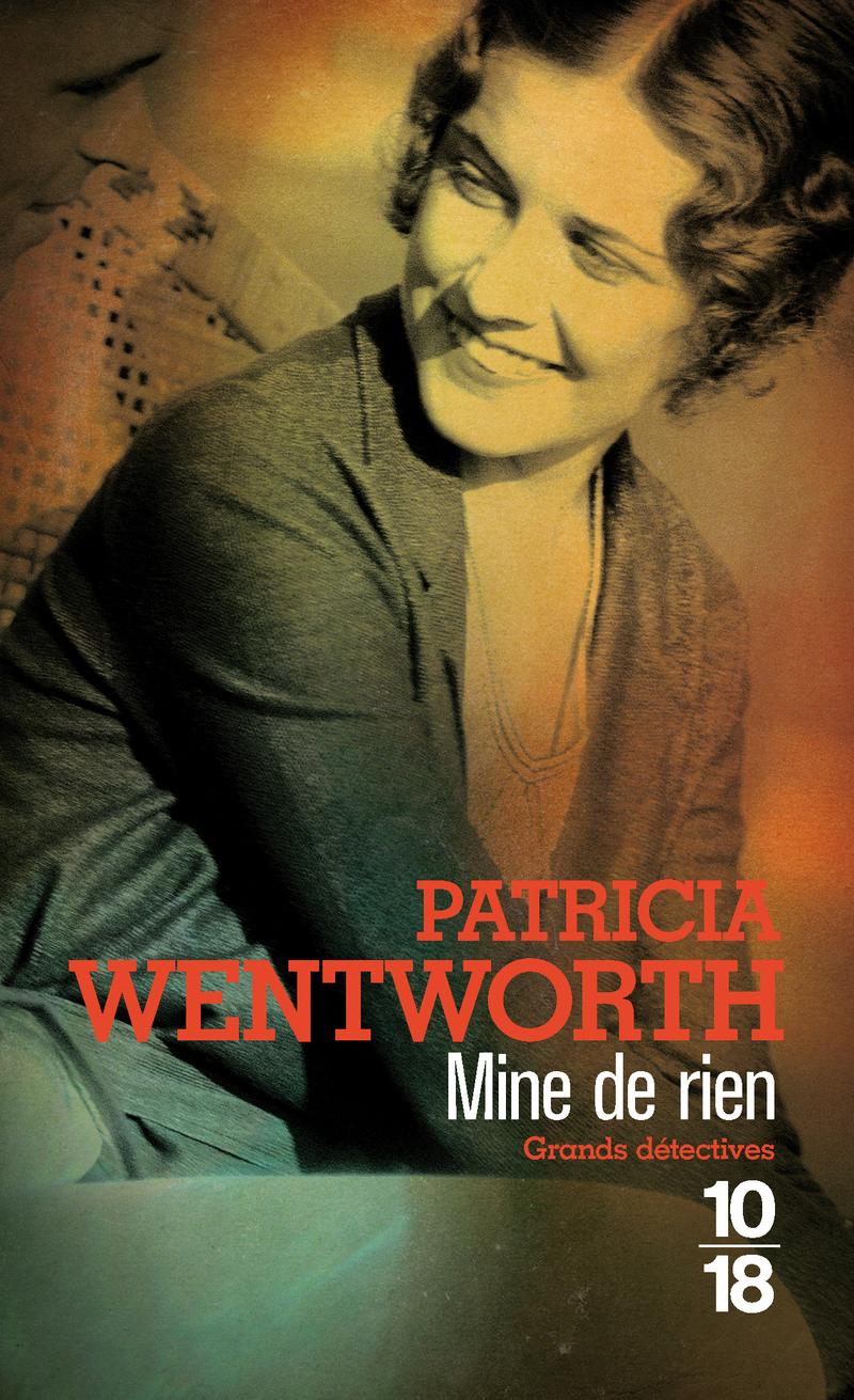 Mine de rien - Patricia WENTWORTH