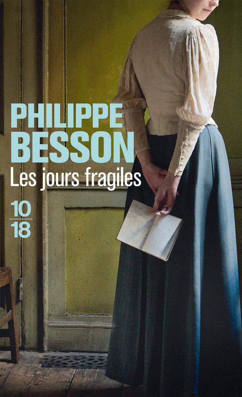 Les jours fragiles - Philippe BESSON