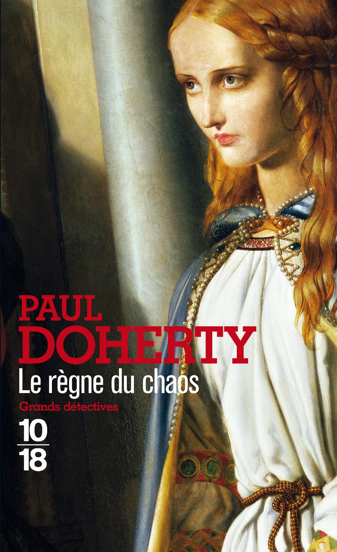 Le règne du chaos - Paul DOHERTY