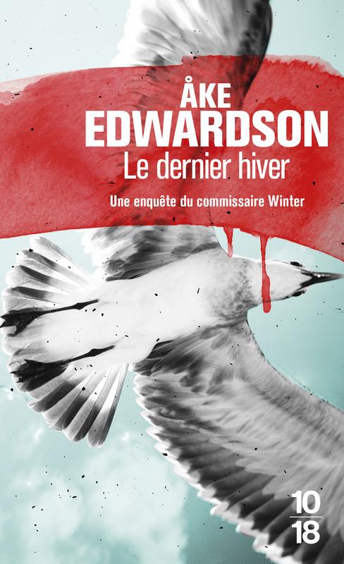 Le dernier hiver - Åke EDWARDSON