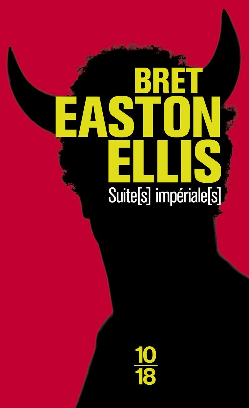 Suite(s) impériale(s) - Bret Easton ELLIS
