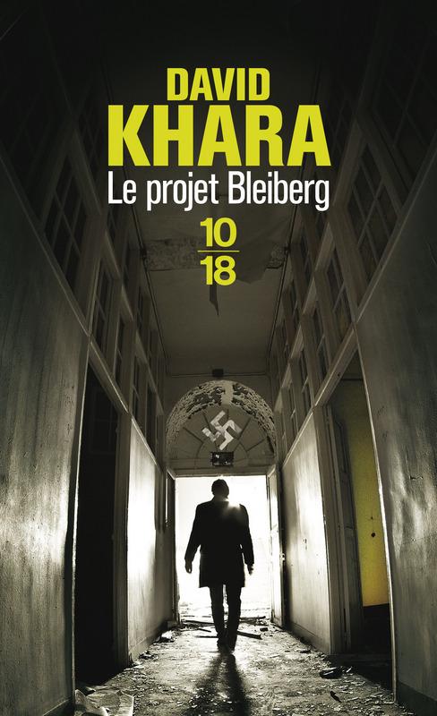 Le projet Bleiberg - David S. KHARA