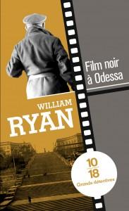 Film noir à Odessa - William RYAN