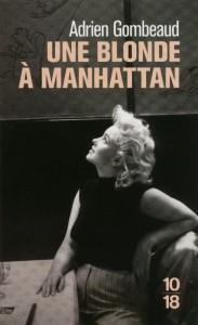 Une blonde à Manhattan - Adrien GOMBEAUD