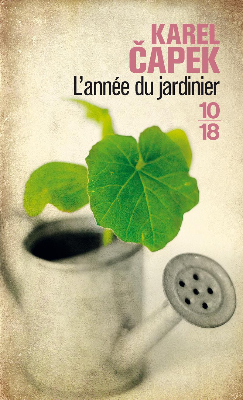 L'année du jardinier - Karel CAPEK