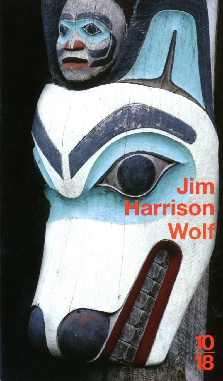 Wolf - Jim HARRISON