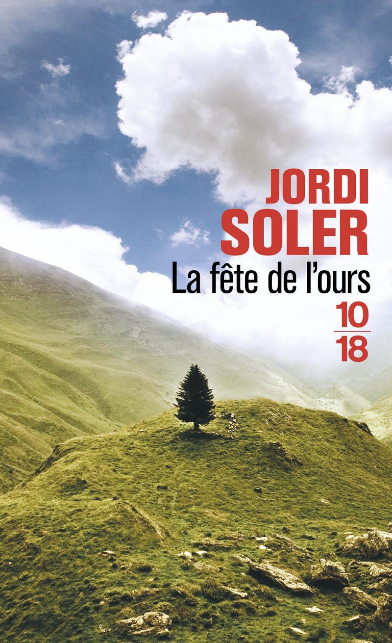 La fête de l'ours - Jordi SOLER