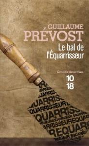 Le bal de l'équarrisseur - Guillaume PREVOST