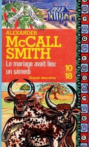 Le mariage avait lieu un samedi - Alexander McCALL SMITH