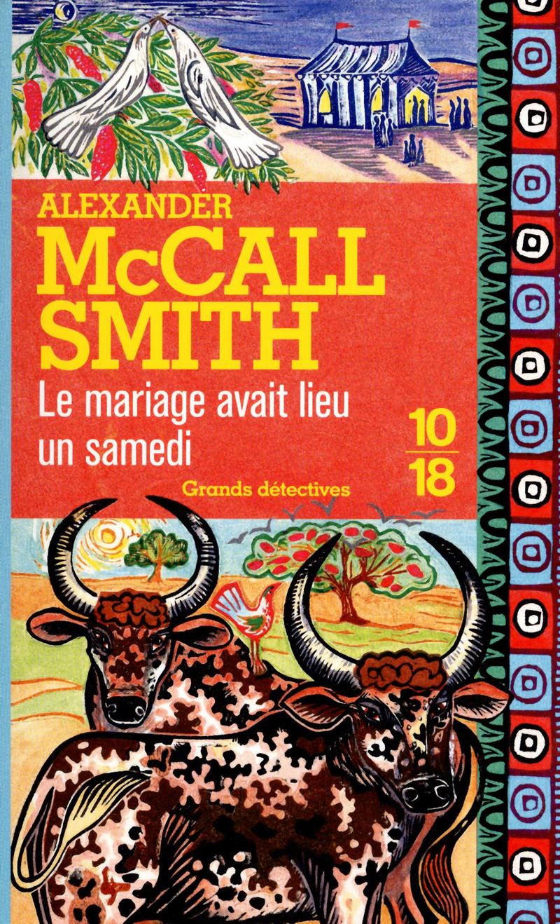 Le mariage avait lieu un samedi - Alexander MACCALL SMITH